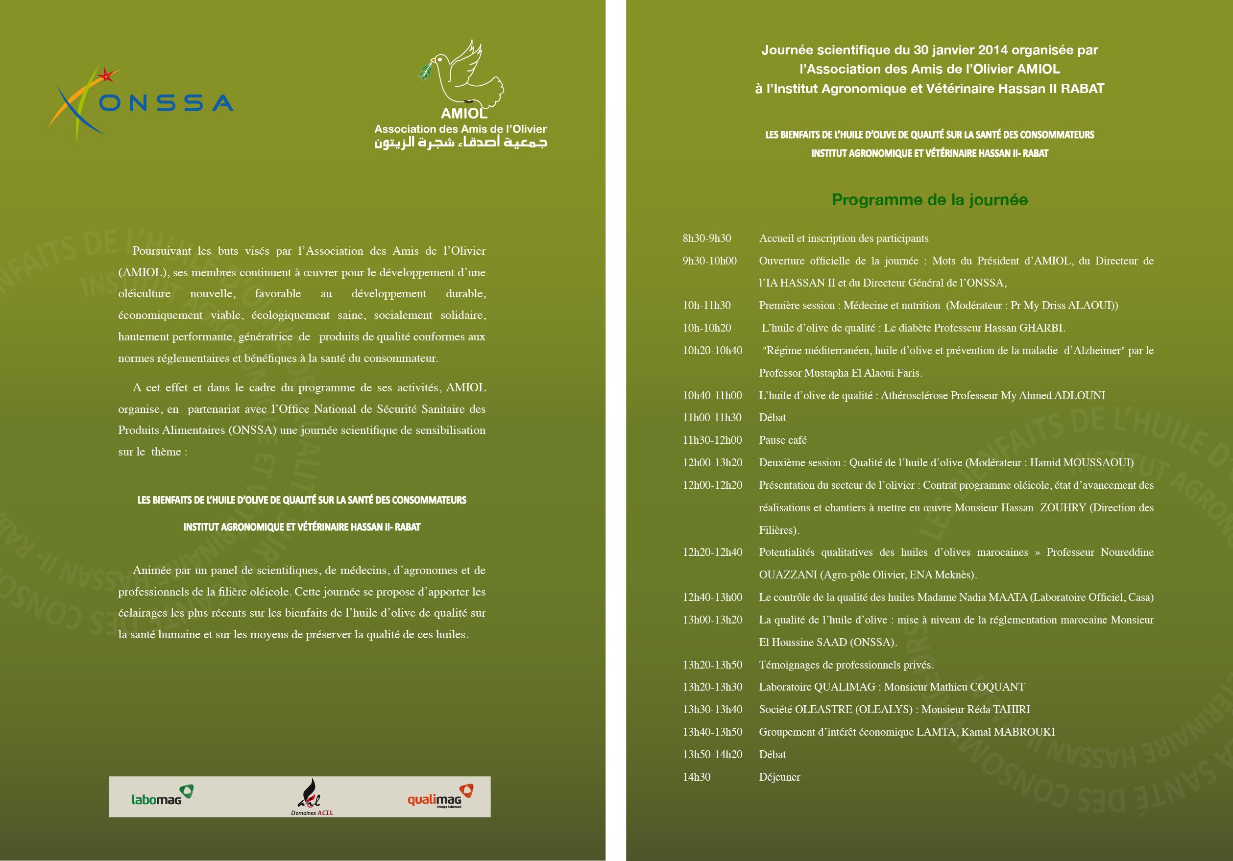 le programme de la journée d'AMIOL du  30 janvier 2014