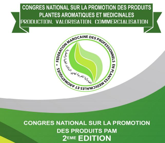 مراكش تحتضن يومي 5 و 6 ماي الجاري المؤتمر الوطني الثاني لمهنيي النباتات العطرية و الطبية.
